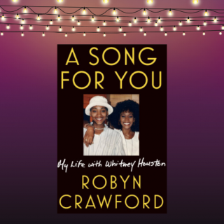 Robyn Crawford's Book A Song For You Review